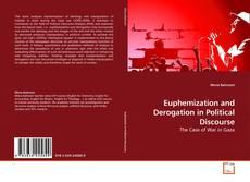 Обложка Euphemization and Derogation in Political Discourse
