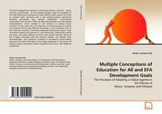Bookcover of Multiple Conceptions of Education for All and EFA Development Goals