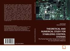 Portada del libro de THEORETICAL AND NUMERICAL STUDY FOR STABILIZING CONTROL SYSTEMS