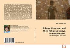 Bookcover of Tolstoy, Unamuno and Their Religious Essays. An Introduction.