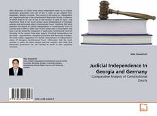 Bookcover of Judicial Independence In Georgia and Germany