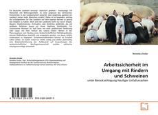 Buchcover von Arbeitssicherheit im Umgang mit Rindern und Schweinen