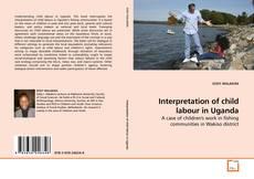 Bookcover of Interpretation of child labour in Uganda