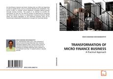Couverture de TRANSFORMATION OF MICRO FINANCE BUSINESS