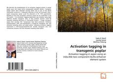 Обложка Activation tagging in transgenic poplar