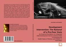 Portada del libro de Development Intervention: The Rational of a Pro-Poor State