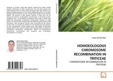 Обложка HOMOEOLOGOUS CHROMOSOME RECOMBINATION IN TRITICEAE