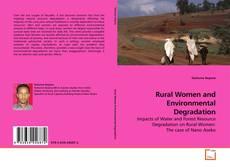 Rural Women and Environmental Degradation的封面