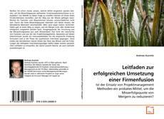 Buchcover von Leitfaden zur erfolgreichen Umsetzung einer Firmenfusion