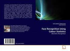Copertina di Face Recognition Using Colour Statistics