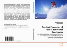 Copertina di Comfort Properties of Fabrics for Winter Sportswear