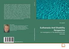 Capa do livro de Euthanasia And Disability Perspective
