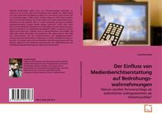Capa do livro de Der Einfluss von Medienberichtserstattung auf Bedrohungswahrnehmungen