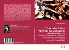 Copertina di Erfolgreiche Online-Promotion für Musikbands mit dem Web 2.0