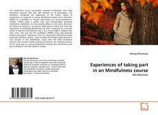 Couverture de Experiences of taking part in an Mindfulness course