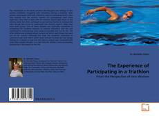Bookcover of The Experience of Participating in a Triathlon