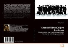 Buchcover von Erlebnisvermittlung im Tourismus