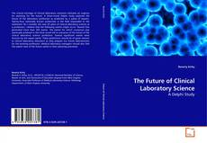 Capa do livro de The Future of Clinical Laboratory Science