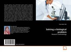 Portada del libro de Solving a biological problem