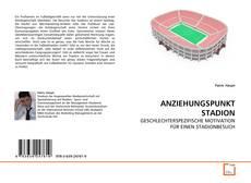Bookcover of ANZIEHUNGSPUNKT STADION