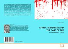 Bookcover of ETHNIC TERRORISM AND THE CASE OF PKK