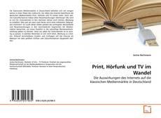 Borítókép a  Print, Hörfunk und TV im Wandel - hoz