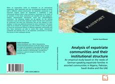 Bookcover of Analysis of expatriate communities and their institutional structure