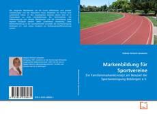 Bookcover of Markenbildung für Sportvereine
