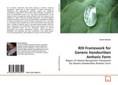 Borítókép a  ROI Framework for Generic Handwritten Amharic Form - hoz