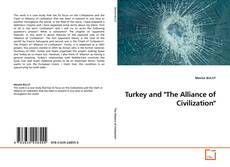 """Bookcover of Turkey and """"The Alliance of Civilization"""""""
