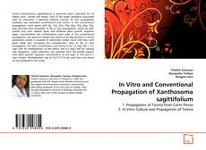 Bookcover of In Vitro and Conventional Propagation of Xanthosoma sagittifolium