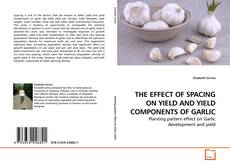 Borítókép a  THE EFFECT OF SPACING ON YIELD AND YIELD COMPONENTS OF GARLIC - hoz