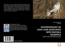 Portada del libro de HISTOPATHOLOGY OF GOAT LIVER ASSOCIATED WITH FASCIOLA GIGANTICA