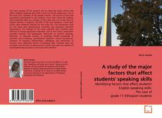 Couverture de A study of the major factors that affect students' speaking skills