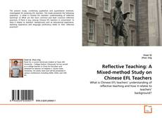 Bookcover of Reflective Teaching: A Mixed-method Study on Chinese EFL Teachers