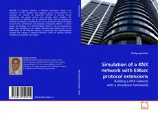 Couverture de Simulation of a KNX network with EIBsec protocol extensions