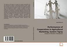 Bookcover of Performances of Cooperatives in Agricultural Marketing, Eastern Tigray