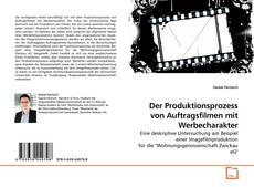 Bookcover of Der Produktionsprozess von Auftragsfilmen mit Werbecharakter