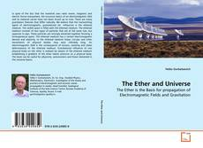 Bookcover of The Ether and Universe