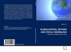 Couverture de GLOBALIZATION, REFORM AND FISCAL FEDERALISM