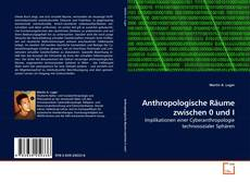 Buchcover von Anthropologische Räume zwischen 0 und I