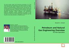 Обложка Petroleum and Natural Gas Engineering Overview