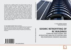 Borítókép a  SEISMIC RETROFITTING OF RC BUILDINGS - hoz