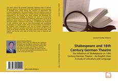 Couverture de Shakespeare and 18th Century German Theatre