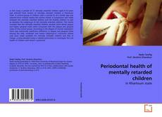 Bookcover of Periodontal health of mentally retarded children