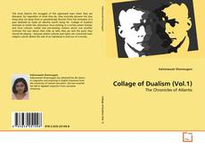 Copertina di Collage of Dualism (Vol.1)