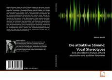 Borítókép a  Die attraktive Stimme: Vocal Stereotypes - hoz