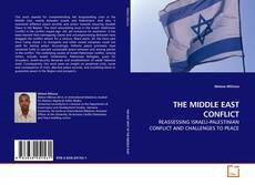 Bookcover of THE MIDDLE EAST CONFLICT