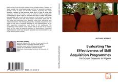 Couverture de Evaluating The Effectiveness of Skill Acquisition Programmes
