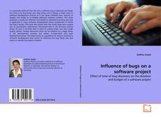Bookcover of Influence of bugs on a software project